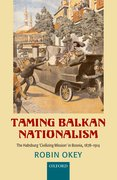 Cover for Taming Balkan Nationalism