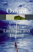 Cover for The Oxford Guide to Arthurian Literature and Legend