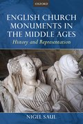 Cover for English Church Monuments in the Middle Ages
