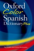 Cover for Oxford Color Spanish Dictionary Plus