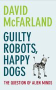 Cover for Guilty Robots, Happy Dogs
