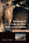 Cover for The Biology of Caves and Other Subterranean Habitats