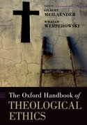 Cover for The Oxford Handbook of Theological Ethics