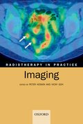 Cover for Radiotherapy in Practice - Imaging