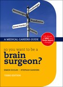 Cover for So you want to be a brain surgeon?
