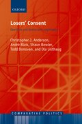 Losers' Consent Elections and Democratic Legitimacy