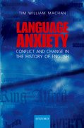 Language Anxiety Conflict and Change in the History of English