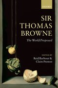 Sir Thomas Browne The World Proposed