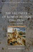 Cover for The Recovery of Roman Britain 1586-1906