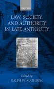 Cover for Law, Society, and Authority in Late Antiquity