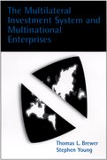 Cover for The Multilateral Investment System and Multinational Enterprises