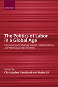 Cover for The Politics of Labor in a Global Age