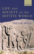 Cover for Life and Society in the Hittite World