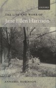 Cover for The Life and Work of Jane Ellen Harrison