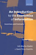 An Introduction to the Economics of Information Incentives and Contracts