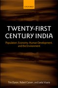 Twenty-First Century India Population, Economy, Human Development, and the Environment