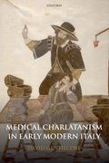 Cover for Medical Charlatanism in Early Modern Italy