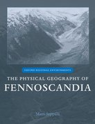 Cover for The Physical Geography of Fennoscandia