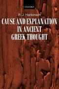 Cover for Cause and Explanation in Ancient Greek Thought