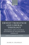 Cover for Ernst Troeltsch and Liberal Theology