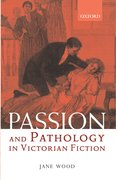 Cover for Passion and Pathology in Victorian Fiction