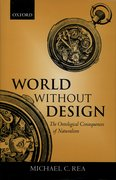 World Without Design The Ontological Consequences of Naturalism