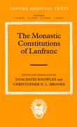 Cover for The Monastic Constitutions of Lanfranc