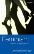 Cover for Feminism: Issues & Arguments