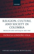 Cover for Religion, Society, and Culture in Colombia