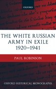 Cover for The White Russian Army in Exile 1920-1941