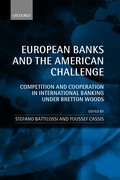 Cover for European Banks and the American Challenge