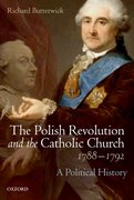 Cover for The Polish Revolution and the Catholic Church, 1788-1792