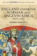 Cover for England Under the Norman and Angevin Kings, 1075-1225