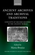 Cover for Ancient Archives and Archival Traditions