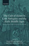 Cover for The Cult of Saints in Late Antiquity and the Middle Ages