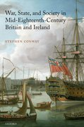 Cover for War, State, and Society in Mid-Eighteenth-Century Britain and Ireland