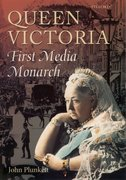 Cover for Queen Victoria - First Media Monarch