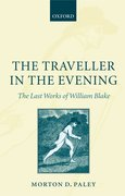 Cover for The Traveller in the Evening - The Last Works of William Blake