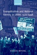 Cover for Evangelicalism and National Identity in Ulster, 1921-1998