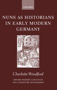 Cover for Nuns As Historians in Early Modern Germany