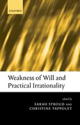 Cover for Weakness of Will and Practical Irrationality