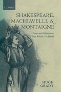 Cover for Shakespeare, Machiavelli, and Montaigne