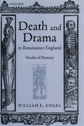 Cover for Death and Drama in Renaissance England - 9780199257621