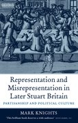 Cover for Representation and Misrepresentation in Later Stuart Britain