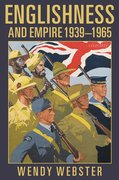 Cover for Englishness and Empire 1939-1965