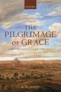 Cover for The Pilgrimage of Grace and the Politics of the 1530s