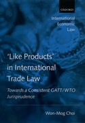 'Like Products' in International Trade Law