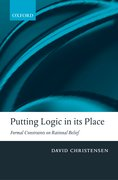 Putting Logic in its Place Formal Constraints on Rational Belief