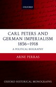 Cover for Carl Peters and German Imperialism 1856-1918