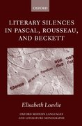 Cover for Literary Silences in Pascal, Rousseau, and Beckett